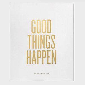 """2/$30  Good Things Happen Print by RBTL   8X10"""""""